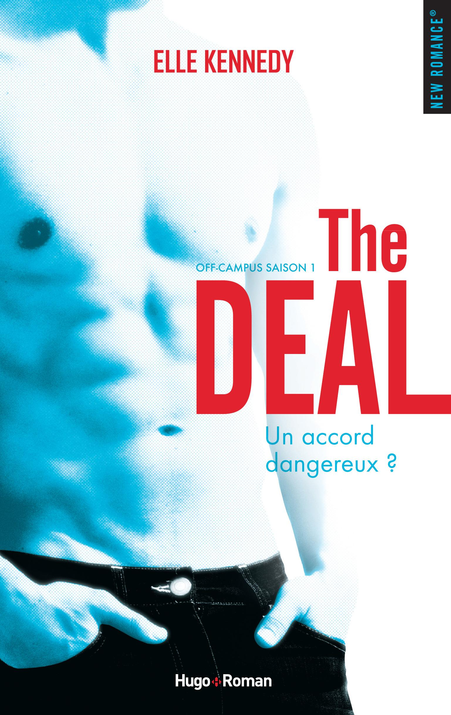 Off-campus ; saison 1 ; the deal  - Elle Kennedy