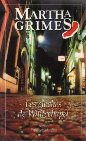 Les Cloches De Whitechapel  - Martha Grimes