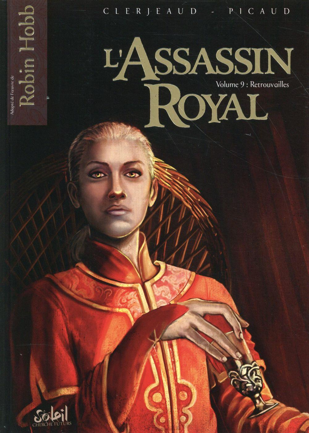 L'assassin royal t.9 ; retrouvailles  - Christophe Picaud  - Jean-Luc Clerjeaud