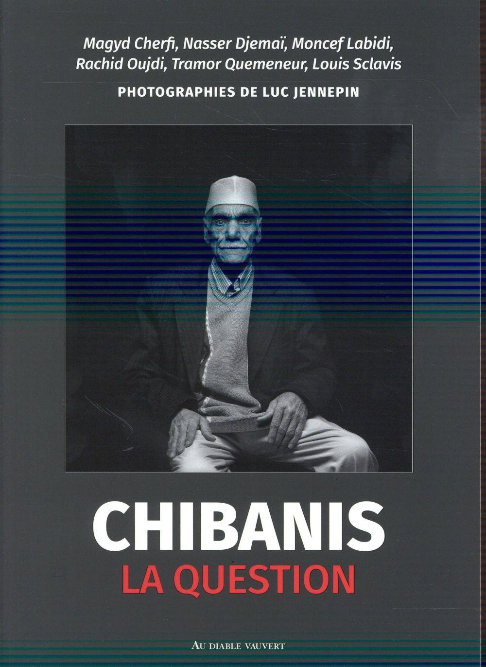 Vente  Chibanis la question  - Luc Jennepin
