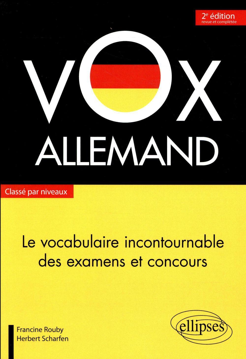 Vox Allemand Le Vocabulaire Incontournable Des Examens Et Concours Classe Par Niveaux 2e