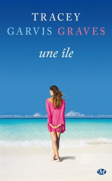 Une île  - Tracey Garvis-Graves
