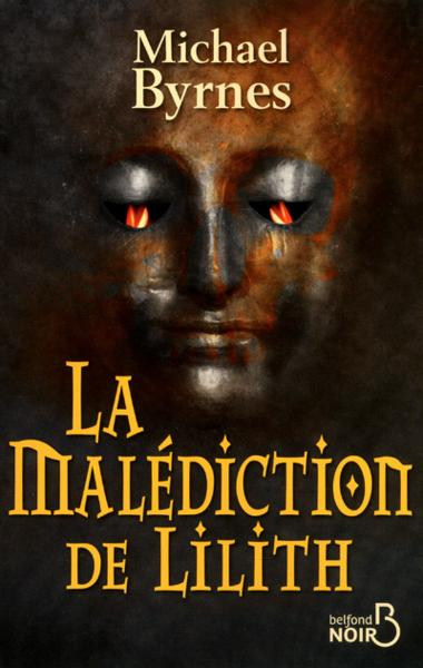 La malédiction de Lilith  - Michael Byrnes