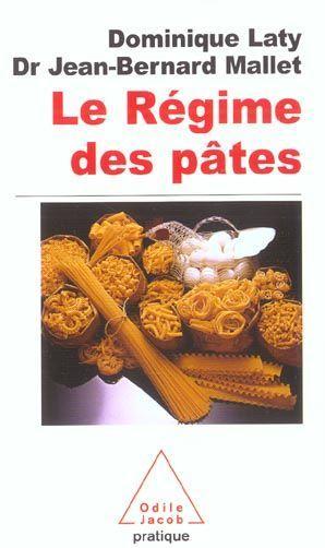 Livre le regime des pates dominique laty for Regime pates