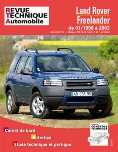 livre revue technique automobile land rover freelander de 01 1998 a 2003 collectif. Black Bedroom Furniture Sets. Home Design Ideas