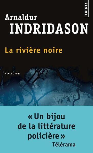 Arnaldur Indridason – La rivièrenoire
