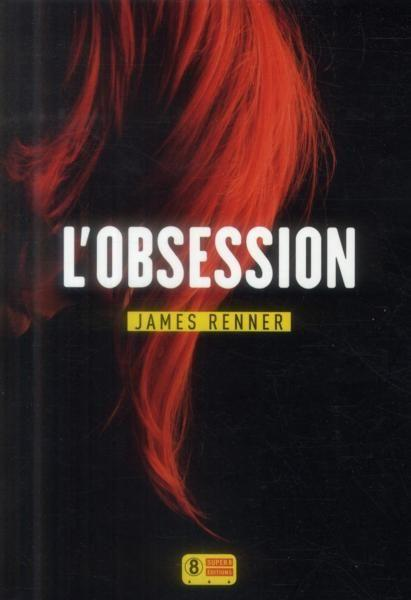 Vente Livre :                                    L'obsession                                      - James Renner