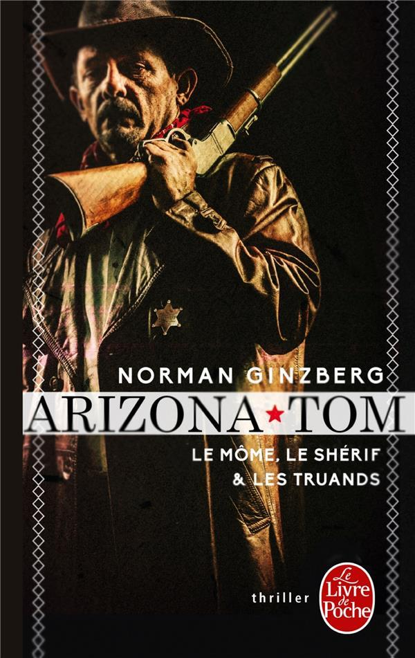 Vente Livre :                                    Arizona Tom                                      - Norman Ginzberg