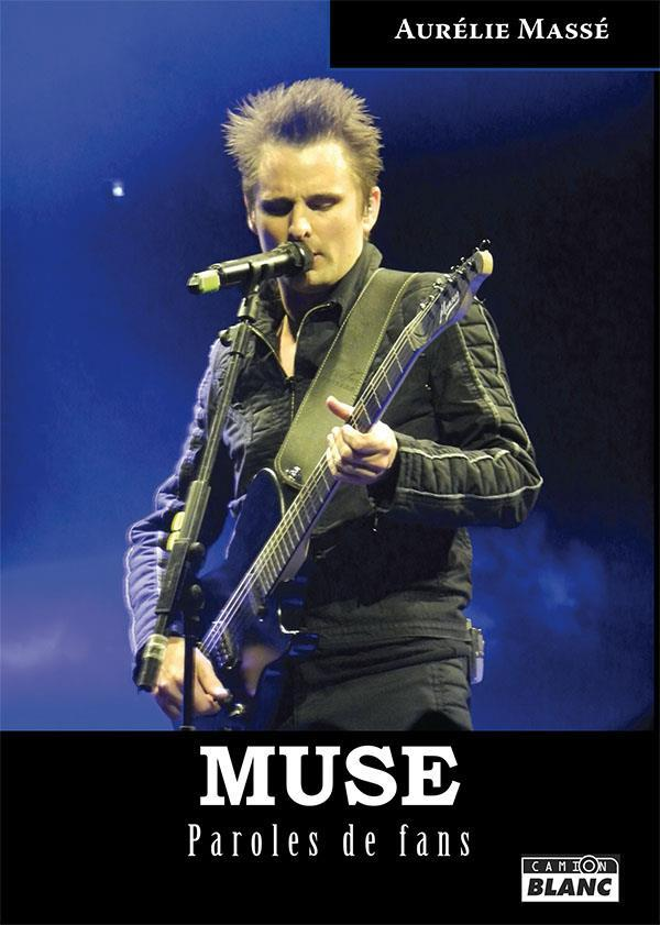 Muse paroles de fans  - Aurelie Masse