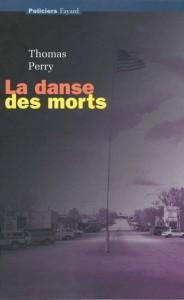 La danse des morts  - Thomas Perry