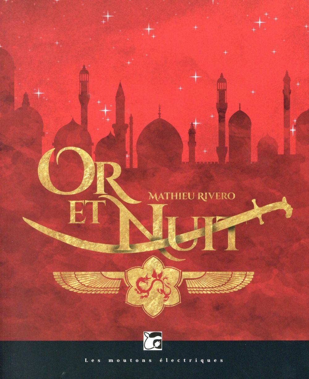 Or et nuit  - Mathieu Rivero