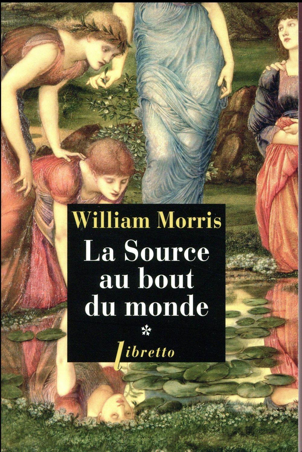 Vente                                 La source au bout du monde T.1                                  - William Morris