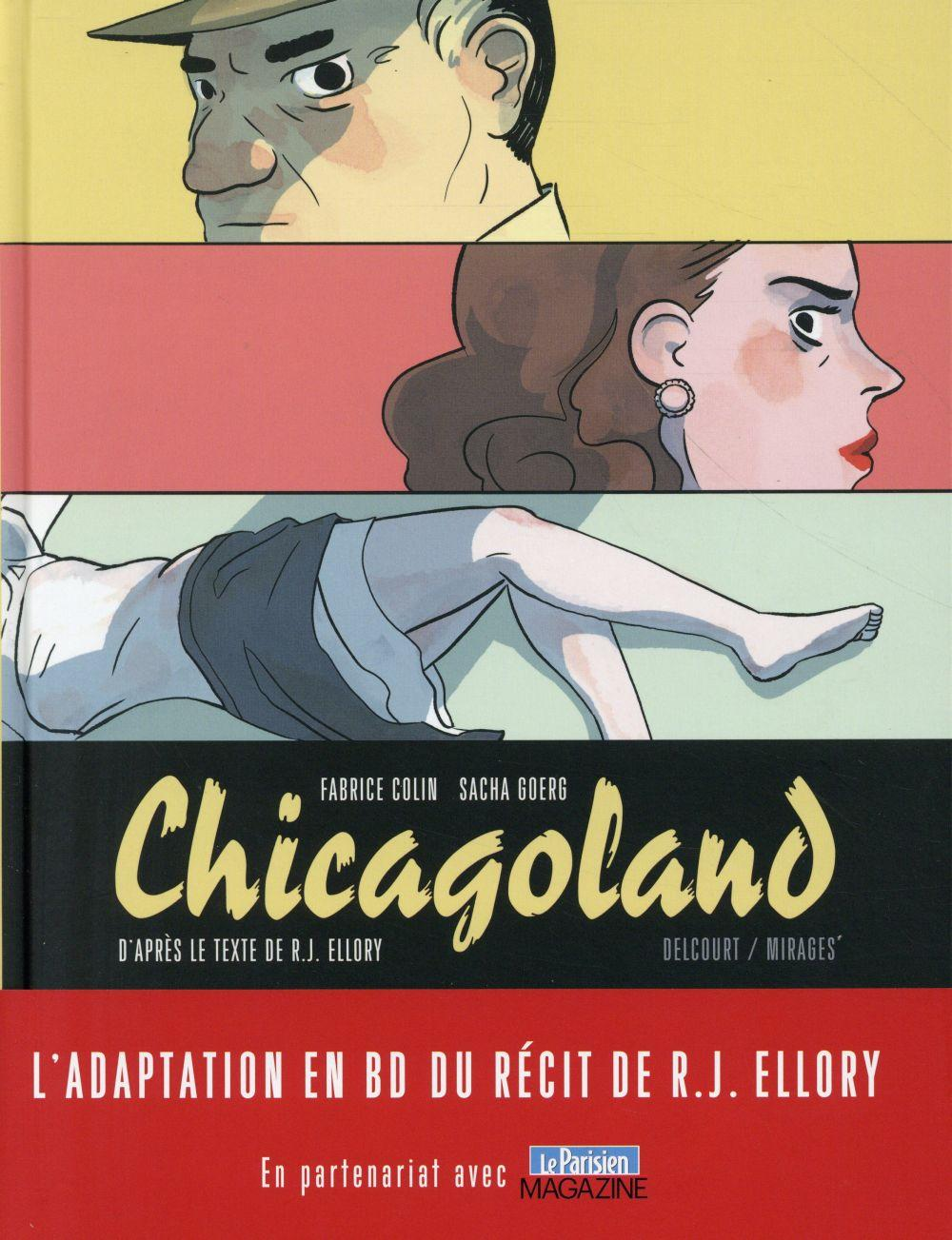Chicagoland  - Fabrice Colin  - Sacha Goerg