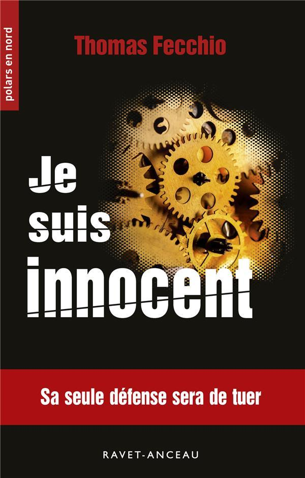 Je suis innocent  - Thomas Fecchio