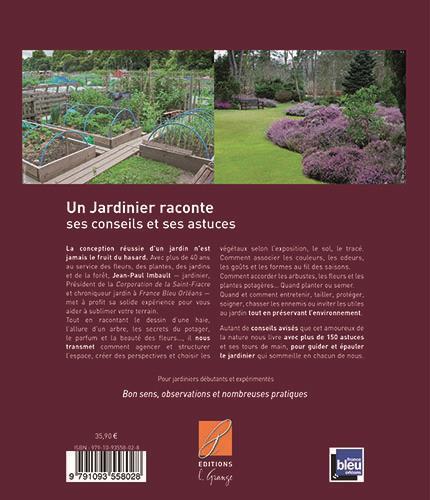 Livre un jardinier raconte ses conseils et astuces for Jardinier conseil