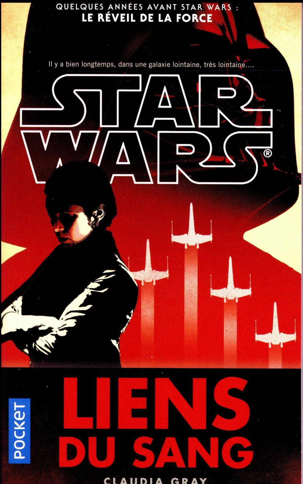 Star Wars ; les liens du sang  - Claudia Gray