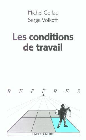 Conditions De Travail  - Michel Gollac
