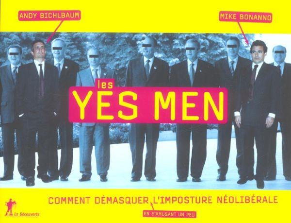 Les yes men  - Bichlbaum Andy