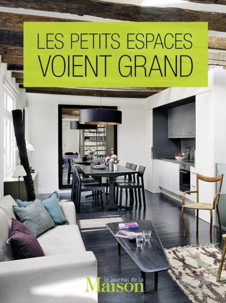 les petits espaces voient grand collectif livre. Black Bedroom Furniture Sets. Home Design Ideas