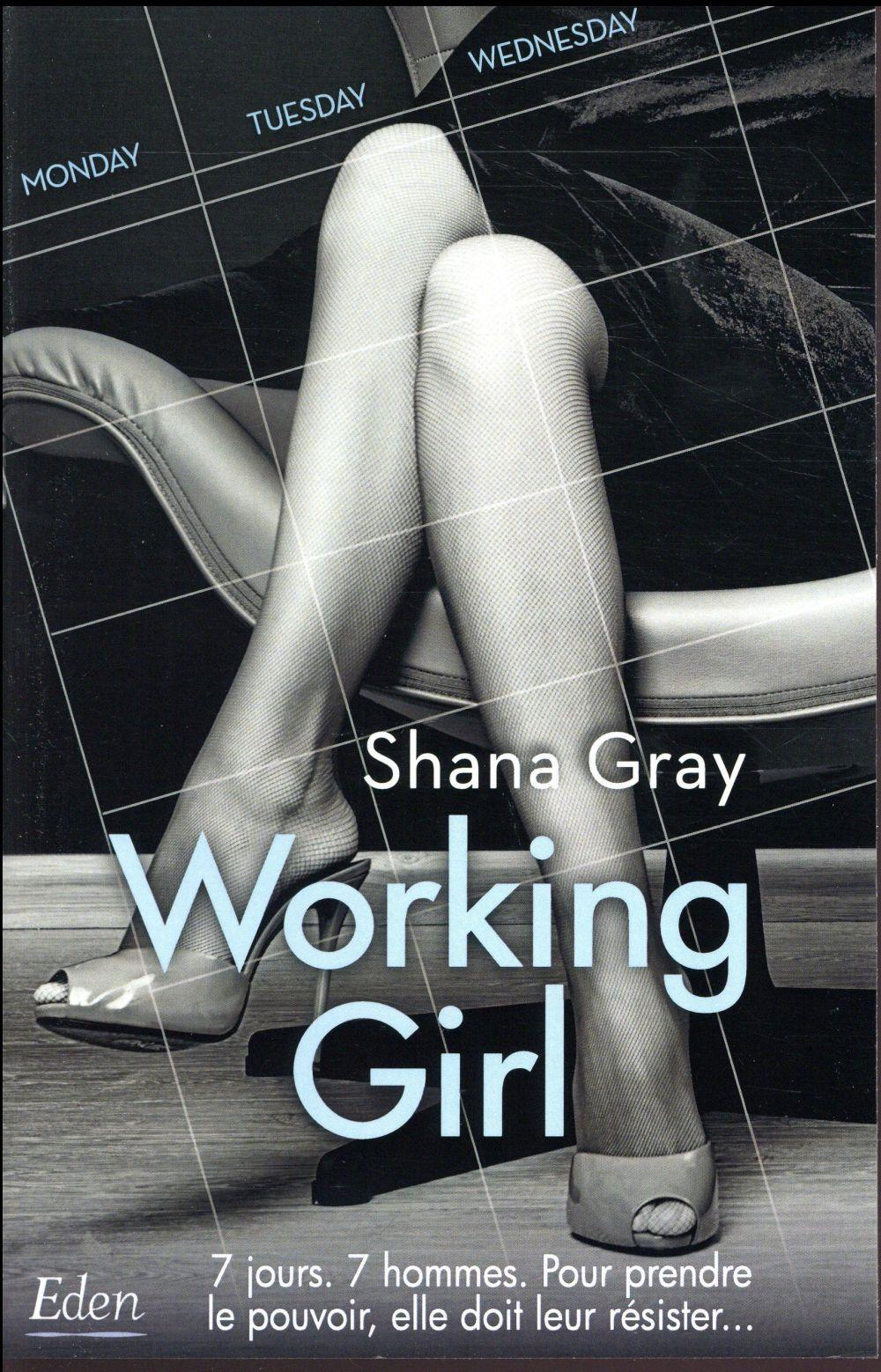 Working girl  - Gray Shana  - Shana Gray