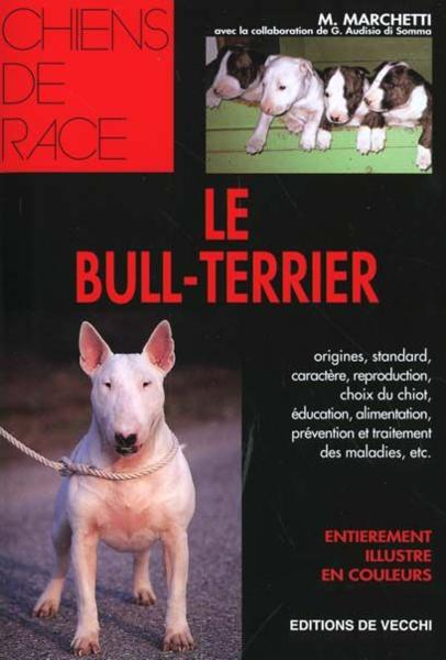 Le Bull-Terrier  - Collectif