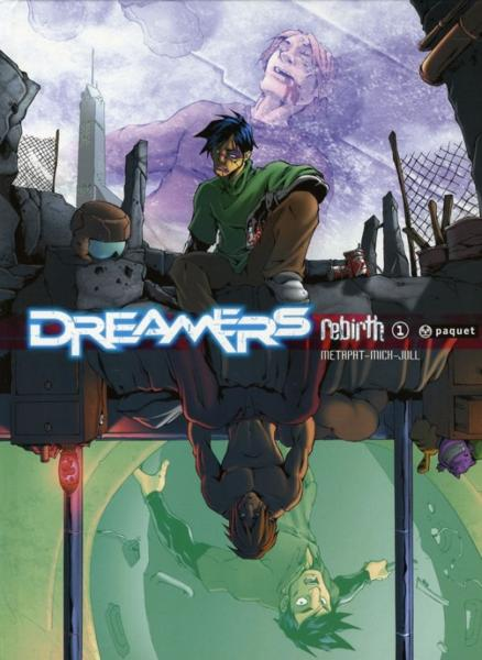 Vente Livre :                                    Dreamers t.1 ; rebirth                                      - Metapat / Mick / Jul