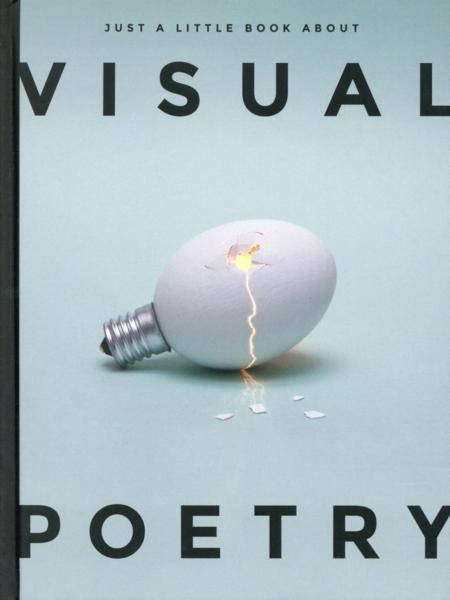 Visual poetry  - Collectif