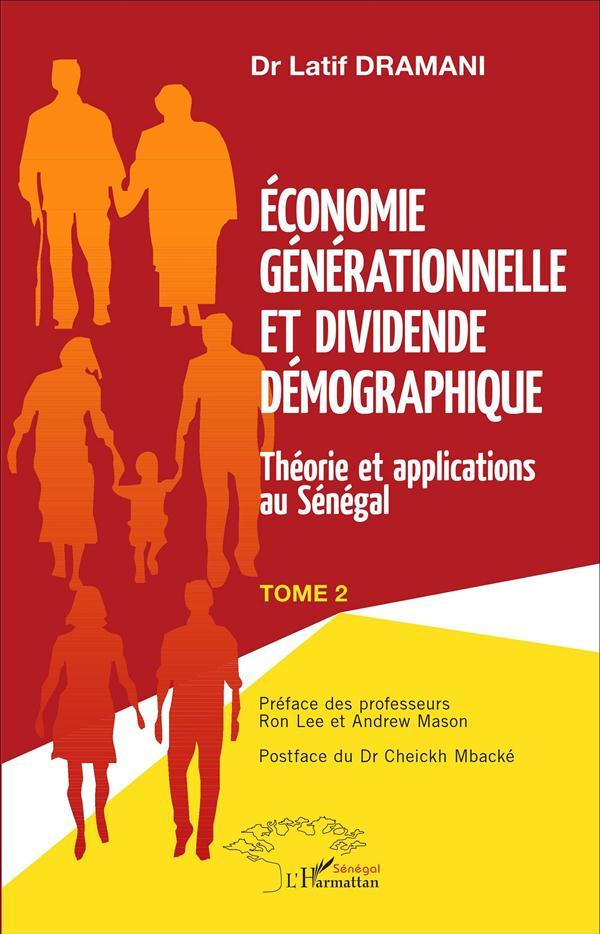 Vente Livre :                                    Economie Generationnelle (T 2) Et Dividende Demographique Elements De Diagnostic Au Senegal                                      - Latif Dramani