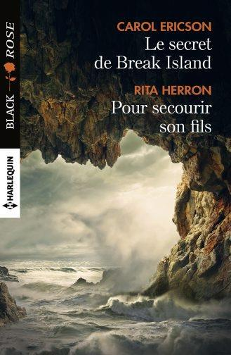 Le secret de Break Island ; pour secourir son fils  - Carol Ericson  - Rita Herron