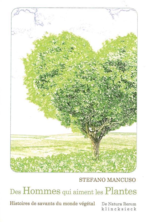 Des hommes qui aiment les plantes stefano mancuso for Plantes belgique