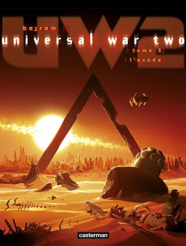 Universal war two t.3 ; l'exode  - Denis Bajram