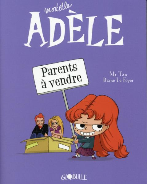 Vente  Mortelle Adèle T.8 ; parents à vendre  - Mr Tan  - Diane Le Feyer  - Aurelie Lecloux