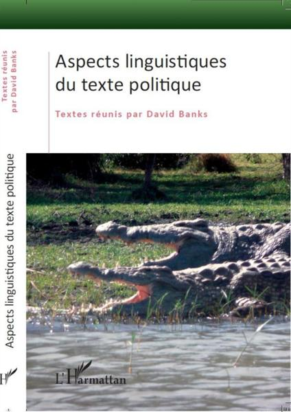 Aspects linguistiques du texte politique  - David Banks