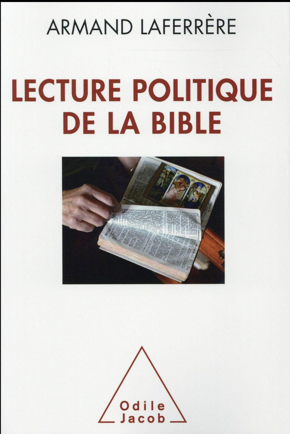 Lecture politique de la Bible  - Armand Laferrere