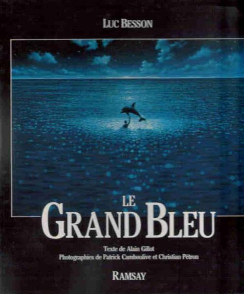 Le Grand Bleu  - Besson