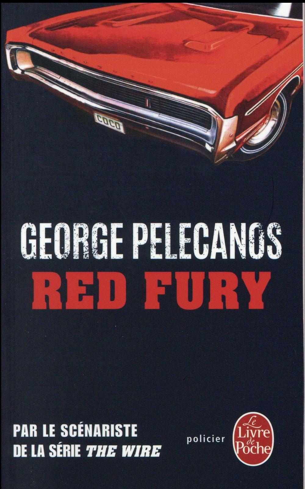 Vente Livre :                                    Red fury                                      - George Pelecanos