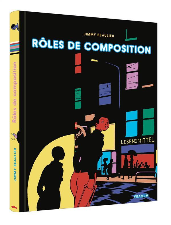 Roles de composition  - Jimmy Beaulieu