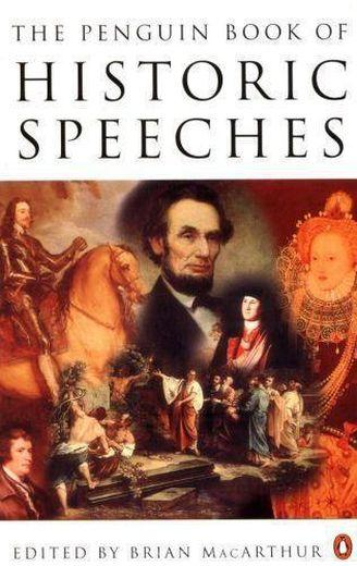 Penguin Book Of Historic Speeches, The  - Brian (Ed Macarthur
