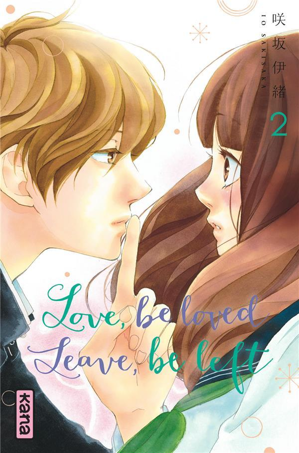 Vente  Love, be loved leave, be left T.2  - Io Sakisaka