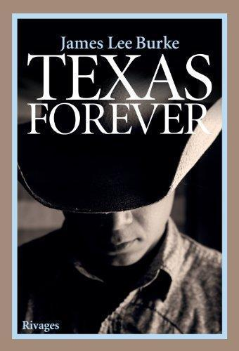 Texas forever  - James Lee Burke