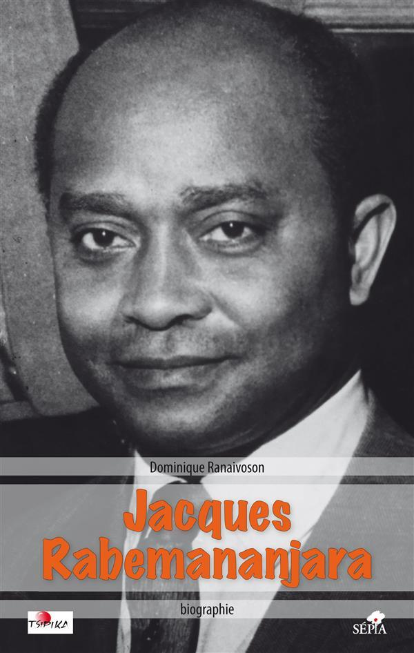 Jacques Rabemananjara  - Dominique Ranaivoson