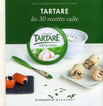 Tartare - Les 30 recettes culte