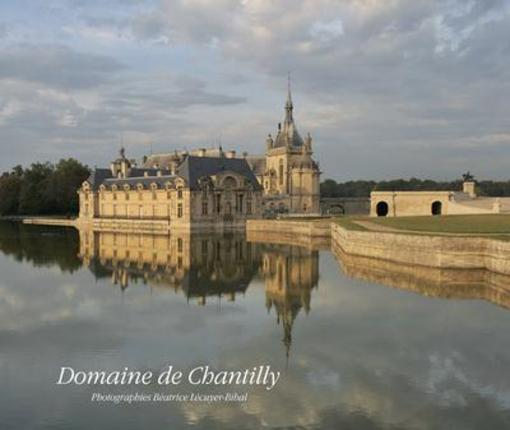 Domaine de Chantilly  - Nicole Garnier  - Beatrice Lecuyer-Bibal