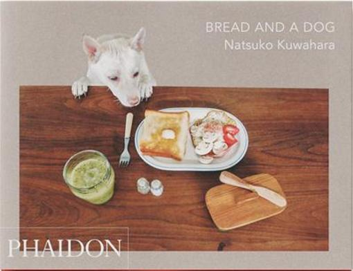 Bread and a dog  - Kuwahar Natsuko
