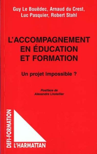 Accompagnement En Educationet En Formation (L') Un  - Le Bouedec Guy / Du