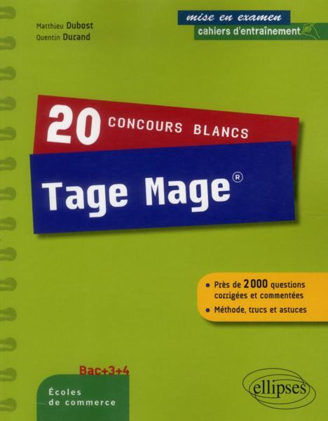 livre 20 concours blancs tage mage methode trucs et astuces 2000 questions corrigees et. Black Bedroom Furniture Sets. Home Design Ideas