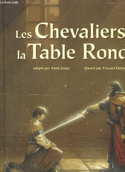 Les Chevaliers De La Table Ronde Vincent Dutrait Livre France Loisirs