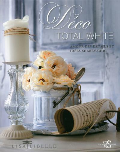 Matrimonio Shabby Chic Total White : Matrimonio shabby chic total white livre déco