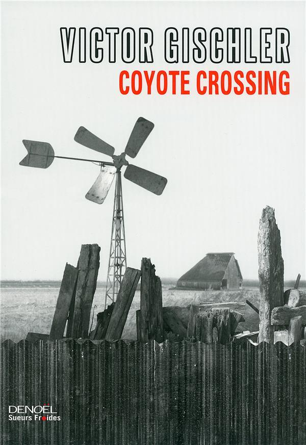 Coyote crossing  - Victor Gischler