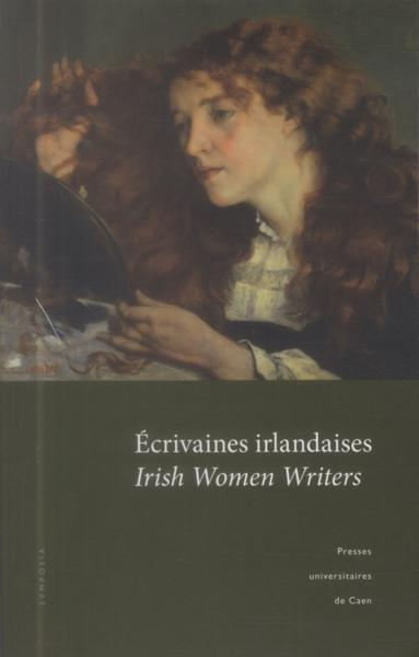 Ecrivaines Irlandaises - Irish Women Writers  - Ca Mikowski  Sylvie